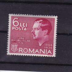 ROMANIA 1936, LP 113, LUNA BUCURESTILOR SERIE MNH - Timbre Romania, Nestampilat