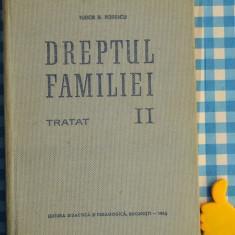 Dreptul familei Tudor T Popescu vol II - Carte Dreptul familiei