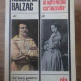 Stralucirea Si Suferintele Curtezanelor - Honore De Balzac, 389686 - Roman