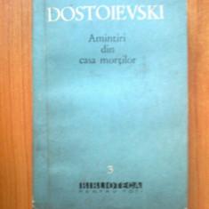 N7 F. M. Dostoievski – Amintiri din Casa mortilor - Roman