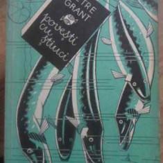 Povesti Cu Stiuci - Petre Grant, 389626 - Carti Agronomie