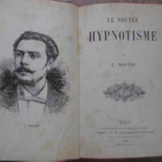 Le Nouvel Hypnotisme - L. Moutin, 389840 - Carti Budism