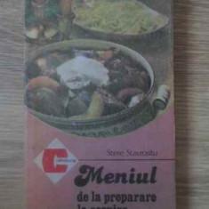 Meniul De La Preparare La Servire - Stere Stavrositu, 389689 - Carte Retete culinare internationale