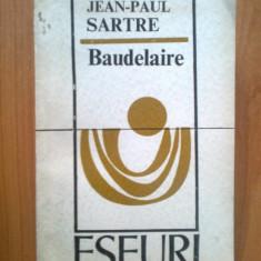 I JEAN-PAUL SARTRE - BAUDELAIRE - Roman