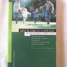 """MICA ENCICLOPEDIE A  SANATATII FAMILIEI"", Time-Life Books, 2001. Carte noua, Alta editura"