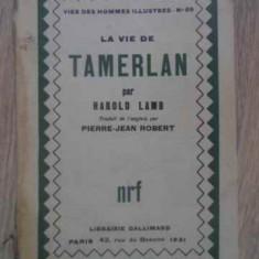 La Vie De Tamerlan - Harold Lamb, 389830 - Carte in franceza