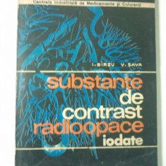 SUBSTANTE DE CONTRAST RADIOOPACE IODATE - I. BIRZU, V. SAVA ( Ct5 ) - Carte Radiologie