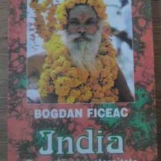 India O Poarta Spre Eternitate - Bogdan Ficeac, 389794 - Carti Budism