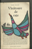 VINATOARE DE RATE - VERESS ZOLTAN