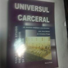 UNIVERSUL CARCERAL - CULEGERE DE STUDII DE CRIMINOLOGIE SI PENOLOGIE - Carte Criminologie