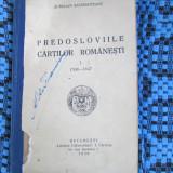 Aurelian SACERDOTEANU - PREDOSLOVIILE CARTILOR ROMANESTI 1508 - 1647 (1938)