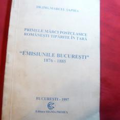 Catalog specializat M.Sapira - Emisiunile Bucuresti 1876-1885 - Ed. 1997, autogr