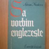 I SA VORBIM ENGLEZESTE de ADRIAN NICOLESCU - Curs Limba Engleza