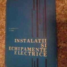 Instalatii Si Echipamente Electrice - P. Dinculescu F. Sisak, 535687 - Carti Electrotehnica