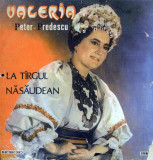 Valeria Peter-Predescu - La Tirgul Nasaudean (Vinyl), VINIL, electrecord