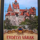 Cetati  din  Transilvania. Castele,  orase si biserici fortificate. Album color