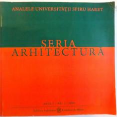 SERIA ARHITECTURA, ANUL 1, NR. 1, 2009 - Carte Arhitectura