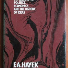 F. A. Hayek - New Studies in philosophy, politics, economics...