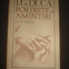 I. G. DUCA - PORTRETE SI AMINTITI - Biografie