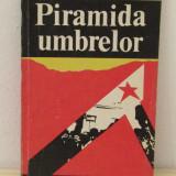 PIRAMIDA UMBRELOR -ROLAND VASILEVICI - Istorie