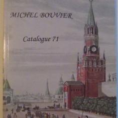 CATALOG DE CARTE VECHE, MICHEL BOUVIER, CATALOGUE 71 - Carte Istoria artei