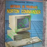 Florentina Hristea - Sistemul de programe Norton Commander - Carte software