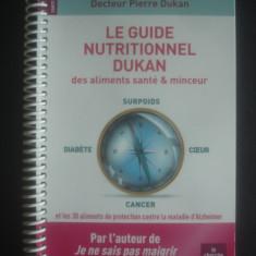 PIERRE DUKAN - LE GUIDE NUTRITIONNEL DUKAN DES ALIMENTS SANTE & MINCEUR - Carte Alimentatie