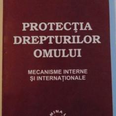 PROTECTIA DREPTURILOR OMULUI, MECANISME INTERNE SI INTERNATIONALE, 2001