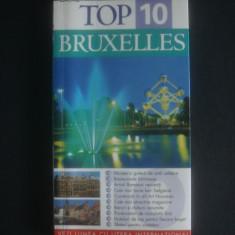 TOP 10 BRUXELLES * GHIDURI TURISTICE VIZUALE - Ghid de calatorie, Litera