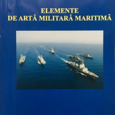 ELEMENTE DE ARTA MILITARA MARITIMA - Constantin Iordache - Carti Transporturi