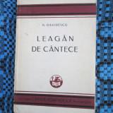 N. DAVIDESCU - LEAGAN DE CANTECE (prima editie - 1929 - STARE FOARTE BUNA!) - Carte poezie