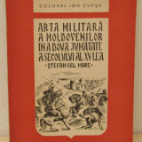 Ion Cupsa- Arta militara a moldovenilor in a doua jumatate a secolului al XV-lea - Istorie
