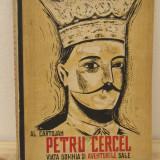 Al. Cartojan – Petru Cercel viata, domnia si aventurile sale - Istorie