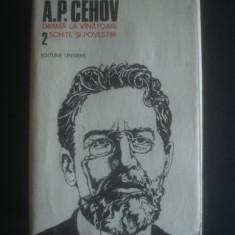 A. P. CEHOV - OPERE volumul 2 - Roman