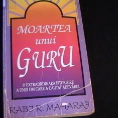 MOARTEA UNUI GURU-RABJR MAHARAJ-DAVE HUNT-245 PG- - Carti Hinduism