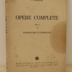 OPERE COMPLETE -SIMION MEHEDINTI, VOL I - Carte Istorie