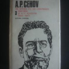 A. P. CEHOV - OPERE volumul 3 - Roman