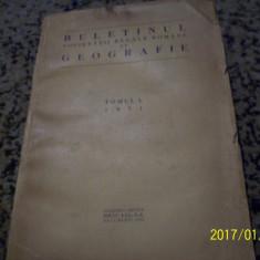 Buletinul societatii regale romane de geografie- tomul l- 1931 - Carte Geografie