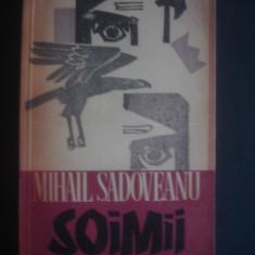 MIHAIL SADOVEANU - SOIMII