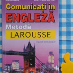 Comunicati in engleza Metoda Larousse Ross Charnoc - Curs Limba Engleza teora