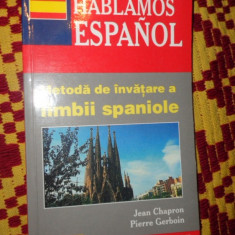 Metoda de invatare a limbii spaniole ( teora ) an 2002/288pag- Jean Chapron - Curs Limba Spaniola