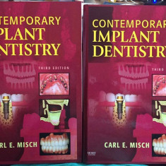 Contemporary Implant Dentistry - CARL E. MISCH, EDITIA 3 - 2009