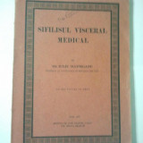 SIFILISUL VISCERAL MEDICAL - IULIU HATIEGANU 1926 figuri in text ( Ct7 )