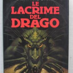 Dean Koontz - Lacrimile Dragonului (Le Lacrime Del Drago) - carte in italiana