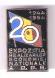 INSIGNA EXPOZITIA REALIZARILOR ECONOMIEI NATIONALE A RPR 1944-1964