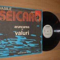 VASILE ŞEICARU (cu Dan Badulescu ex Sfinx) : Aruncarea In Valuri (1983) vinil - Muzica Folk electrecord