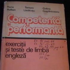 COMPETENTA SI PERFORMANTA-EXERCITII SI TEXTE DE LIMBA ENGLEZA-H. HULUBAN-