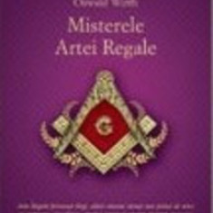 Misterele Artei Regale - Oswald Wirth - Carte masonerie