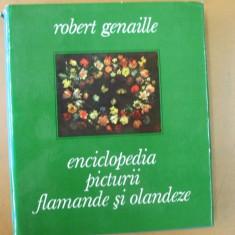Enciclopedia picturii flamande si olandeze Bucuresti 1967 - Album Pictura