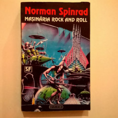 Norman Spinrad – Masinaria Rock and Roll - Carte politiste